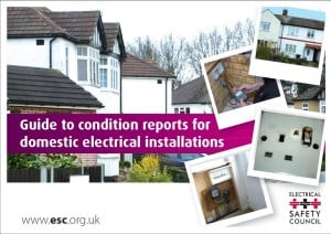Guide to condition report for domestic electrical installations